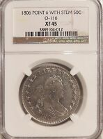 1806 50C NGC EXTRA FINE -45 O-116  LUSTROUS WHITE DRAPED BUST HALF DOLLAR