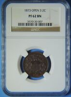 1873 OPEN 3 PROOF TWO CENT PIECE 2C NGC GRADED PF62 BN KEY DATE