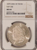 1879-S REV OF 1878 $1 NGC MINT STATE 64   HIGH-END MORGAN DOLLAR