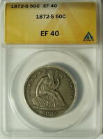 1872 S  SEATED LIBERTY HALF  ANACS  XF 40