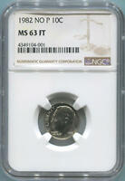 1982 UNITED STATES DIME NO P NGC MS63FT FULL TORCH