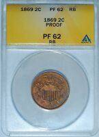 1869 ANACS PR62RB RED AND BROWN PROOF STRIKE 2C 2 CENT PIECE