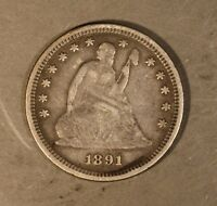 1891 SEATED QUARTER DOLLAR CIRCULATED              FREE U.S. SHIPPING