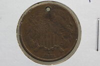 1871 TWO CENT VF HOLED