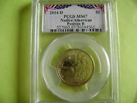 2014 D NATIVE AMERICAN PCGS MS67 POSITION B BUNTING LABEL BUSINESS STRIKE DOLLAR
