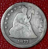 ANTIQUE U.S. TYPE COIN1877 SEATED LIBERTY SILVER QUARTER A561