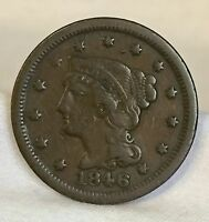 1846 U.S. BRAIDED HAIR LG CENT FULLY RE CUT DATE IN EACH NUMERAL NICE COIN