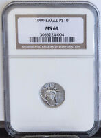 1999 LADY LIBERTY PLATINUM EAGLE $10 1/10 OZ .9999 PURE GRADED NGC MS69