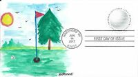 FDC HAVE A BALL GOLF ALL NEW FDC FOR 2017 HAND PAINTED CACHET BY BARNNIE