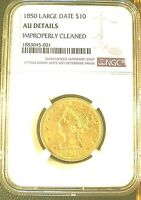 1850 LG DATE $10 NGC AU DETAILS IMP CLEANED NO MOTTO NICE COLOR WELL STRUCK