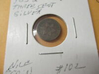 1852 THREE CENT SILVER