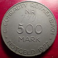 1922 500 MARK C. CONRADTY ROTHENBACH NOTGELD MADE OF COMPRESSED COAL DUST