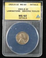 1921-S WHEAT CENT ANACS MINT STATE 60 DETAILS LAMINATION ERROR OBVERSE TOOLED