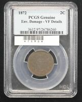 1872 TWO CENT PCGS VF-20 ENVIRONMENTAL DAMAGE