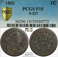 1802 1C DRAPED BUST LARGE CENT PCGS F15 S-227  OLD TYPE COIN PENNY LOOKS VF