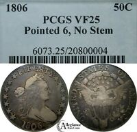 1806 50C DRAPED BUST SILVER HALF DOLLAR PCGS VF25 NO STEMS POINTED 6  COIN