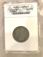 1914-S 25C BARBER QUARTER ANACS GRADED GOOD 4 DETAILS - CLEANED