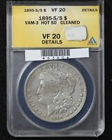 1895-S/S MORGAN DOLLAR ANACS VF-20 VAM-3 HOT 50
