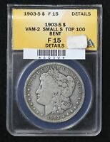 1903-S MORGAN DOLLAR ANACS F-15 VAM-2 SMALL S MINT MARK TOP 100