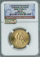2008-P ANDREW JACKSON PRES. DOLLAR NGC MAC MINT STATE 69 SMS PQ FINEST GRADE SPOTLESS .