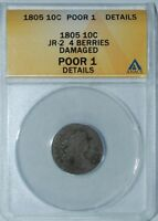 1805 ANACS PO1 DETAILS JR-2 4 BERRIES DRAPED BUST DIME 10C