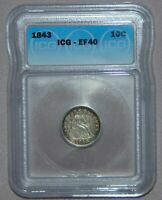 1843 SEATED LIBERTY SILVER DIME  ICG EF40,  COIN