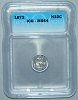 1872 SEATED LIBERTY SILVER HALF DIME  ICG MINT STATE 64, HIGH GRADE,  COIN