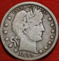 1895 O NEW ORLEANS MINT SILVER BARBER QUARTER