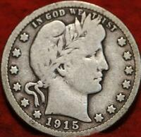 1915 D DENVER MINT SILVER BARBER QUARTER