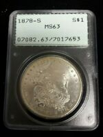 1878 S MORGAN SILVER DOLLAR - PCGS MINT STATE 63 - OLD HOLDER