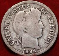 1896 S SAN FRANCISCO MINT SILVER BARBER DIME