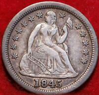1845 SILVER PHILADELPHIA MINT SEATED LIBERTY DIME