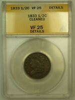 1833 CLASSIC HEAD HALF CENT ANACS VF 25 DETAILS CLEANED  UNCLEANED IMO
