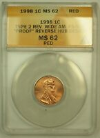 1998 WIDE AM FS 901 RDV 006 LINCOLN MEMORIAL CENT PENNY 1C ANACS MS 62RD RED
