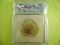 2007 GEORGE WASHINGTON ICG MINT STATE 67 MISSING EDGE LETTERS US MINT ERROR COIN
