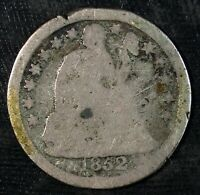 1852 P SEATED LIBERTY SILVER DIME  WELL CIRCULATED  SET FILLER  433