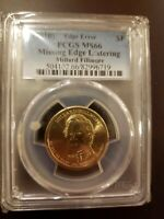 MILLARD FILLMORE PCGS MINT STATE 66 PRESIDETIAL DOLLAR MISSING EDGE LETTERS