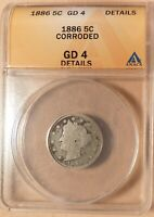 1886 LIBERTY NICKEL ANACS GRADED GD4, CORRODED, SEMI-KEY DATE FILLER COIN