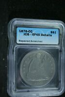 1870-CC SEATED LIBERTY SILVER DOLLAR $1 ALMOST UNCIRCULATED DETAILS REPAIRED ICG