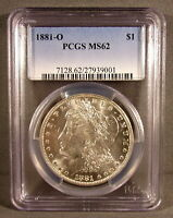1881 O UNITED STATES MORGAN SILVER DOLLAR - PCGS GRADED MINT STATE 62