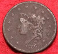 1836 PHILADELPHIA MINT COPPER CORONET HEAD LARGE CENT