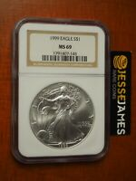 1999 $1 AMERICAN SILVER EAGLE NGC MINT STATE 69 CLASSIC BROWN LABEL