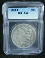 1893-S MORGAN SILVER DOLLAR ICG F12 PROBLEM FREE COIN THE MOST SOUGHT AFTER COIN