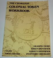 THE CHARLTON COLONIAL TOKEN WORKBOOK  W. K. CROSS / 1988   CANADA