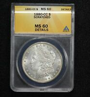 1880-CC MORGAN DOLLAR ANACS MINT STATE 60 DETAILS SCRATCHED 0HJV