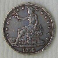 1878 S TRADE SILVER DOLLAR GREAT COIN