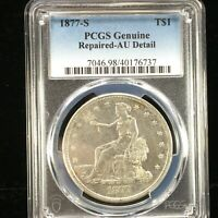 1877 S SILVER TRADE $1 PCGS GENUINE REPAIRED  AU DETAILS  73