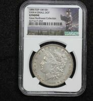 1884 MORGAN DOLLAR VAM-4 SMALL DOT NGC GENUINE GREAT NORTHWEST COLLECTION 17ZS