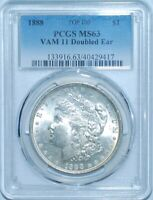 1888 P PCGS MINT STATE 63 VAM-11 DOUBLED EAR TOP-100 MORGAN SILVER DOLLAR