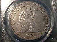 1847 PCGS EXTRA FINE -40 SEATED LIBERTY SILVER DOLLAR LOOKS EXTRA FINE -AU